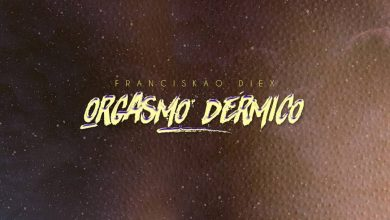 Photo of Franciskao – Orgasmo Dermico EP 2020
