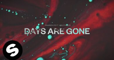 Pharien – Days Are Gone (feat. Able Faces)